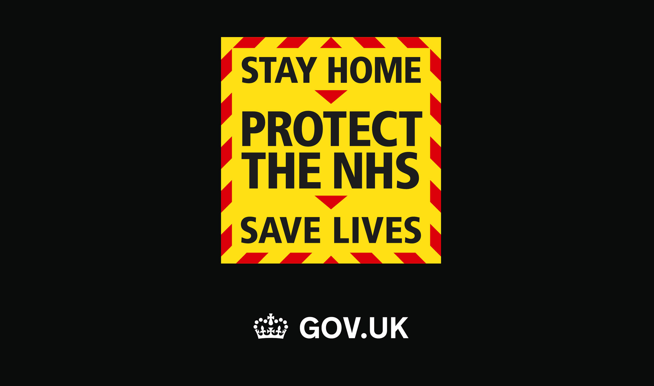 Stay Home, Protect The NHS, Save Lives.